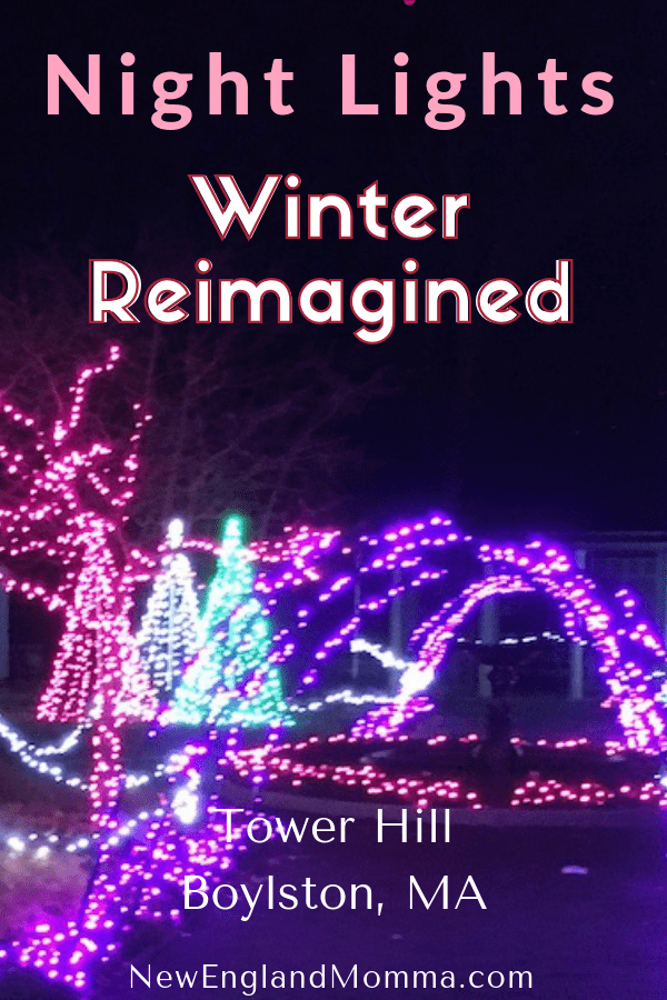 Looking for a fun night out with family or friends? Winter Reimagined at Tower Hill Botanic Garden in Bolyston, MA is a wonderful seasonal activity! #HolidayLights #Seasonal #Holidays #Christmas #Christmaslights #WinterImagined #Winter #Cold #December