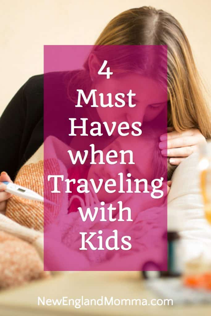 Traveling with kids? It's bound to happen - they get sick or bitten by a bug! Here are the 4 must-haves when traveling with kids