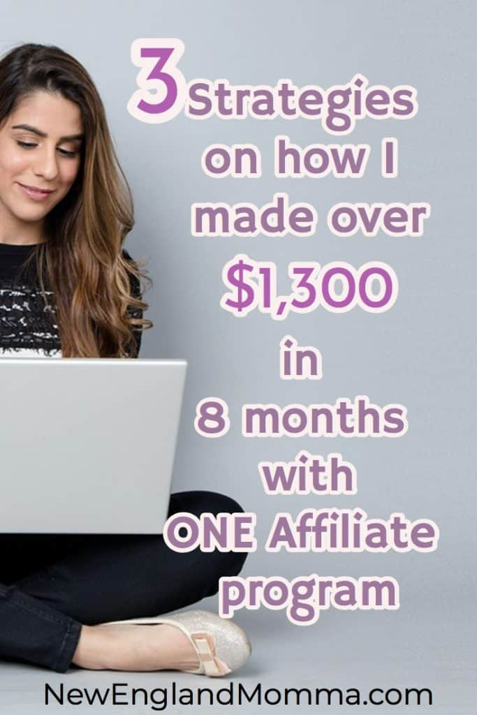 These three strategies will have you making more money on your affiliate programs.
