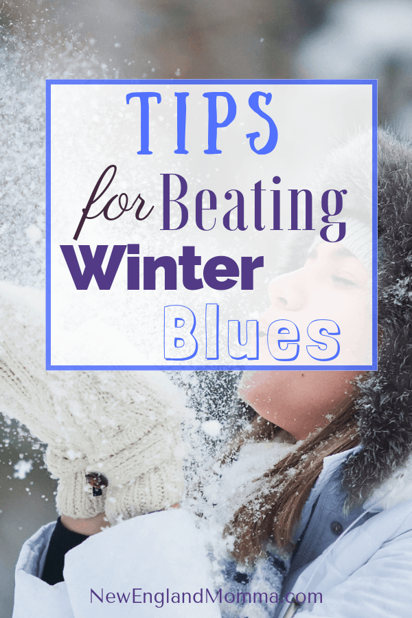 Staying home day after day in the winter can make us all a little stir-crazy! Learn how to embrace the winter and beat the blues. Spring will be here soon! #SAD #WinterBlues #BeatTheBlues